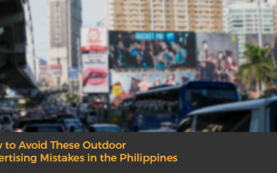 How to Avoid These Outdoor Advertising Mistakes in the Philippines