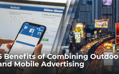 5 Benefits of Combining Outdoor and Mobile Advertising